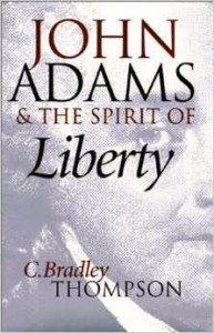 John Adams & the Spirit of Liberty
