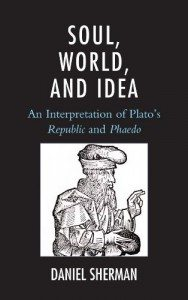 Soul, World, and Idea Daniel Sherman