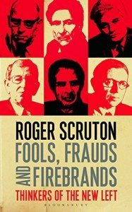 fools frauds roger scruton