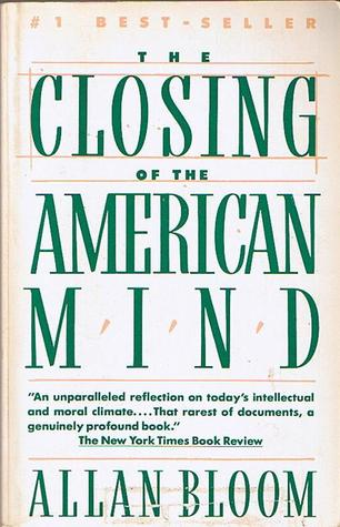 the closing of the american book essay This is a review of the introduction to the closing of the american mind by allan bloom almost every page of the book, when stripped off of the extravagant words, presents a lucid idea that excites me for its outrageousness, clarity, and truth.