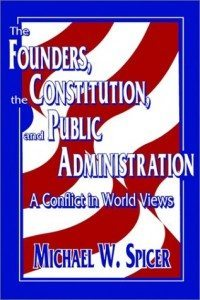 the Founders the constitution and public admin